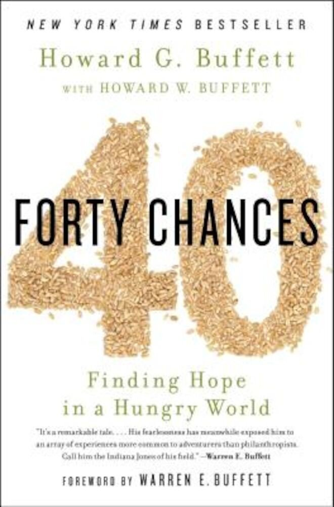 40 Chances: Finding Hope in a Hungry World, Paperback