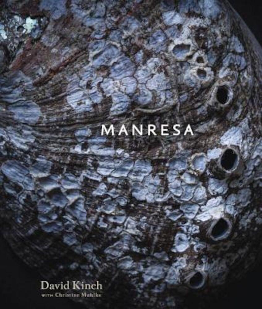 Manresa: An Edible Reflection, Hardcover
