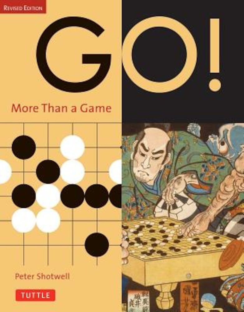 Go! More Than a Game: Revised Edition, Paperback
