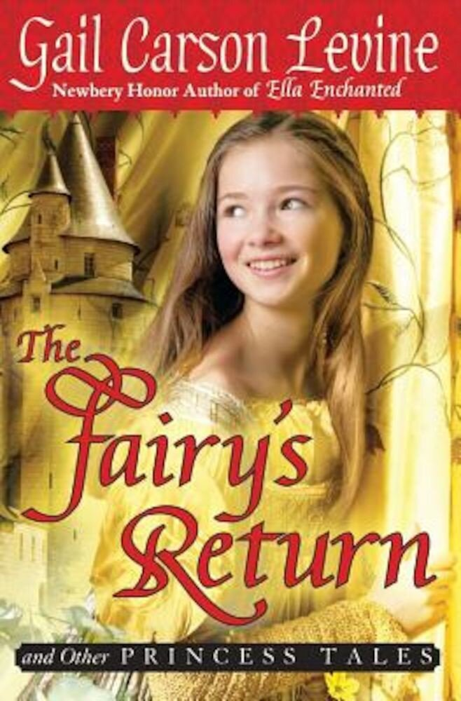 The Fairy's Return and Other Princess Tales, Paperback