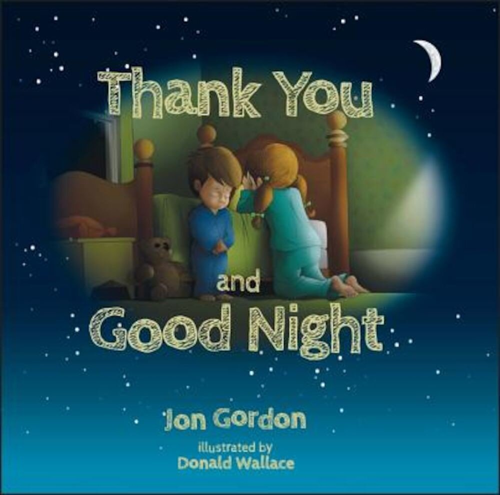 Thank You and Good Night, Hardcover