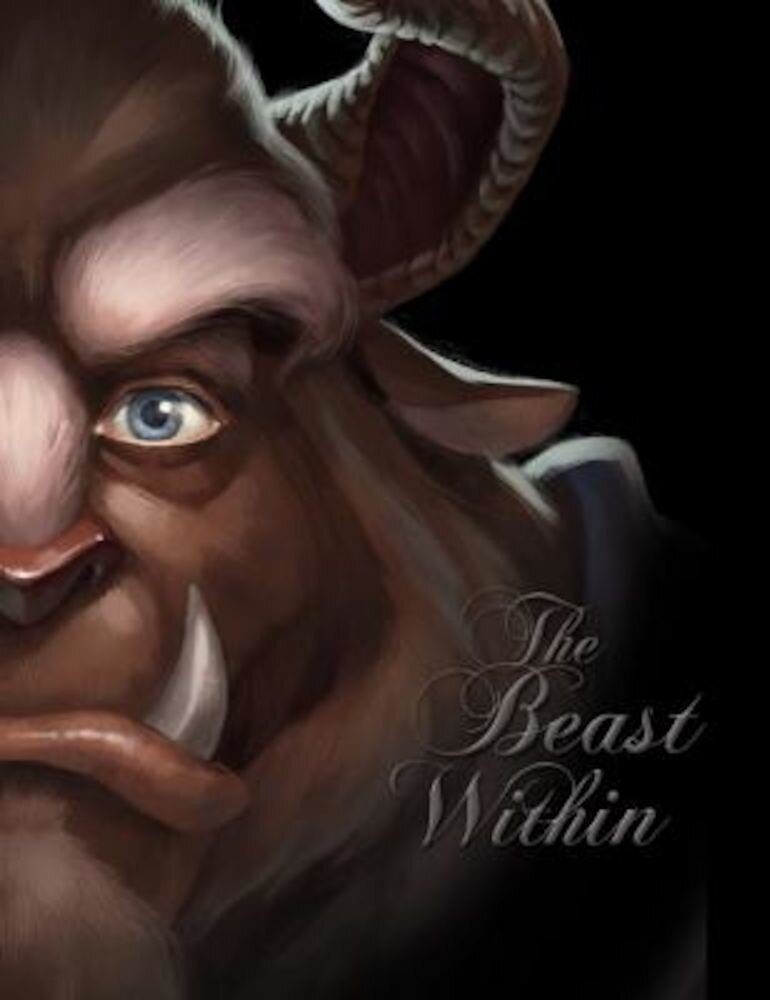 The Beast Within: A Tale of Beauty's Prince, Hardcover