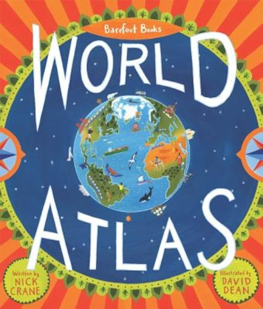 Barefoot Books World Atlas [With Map], Hardcover