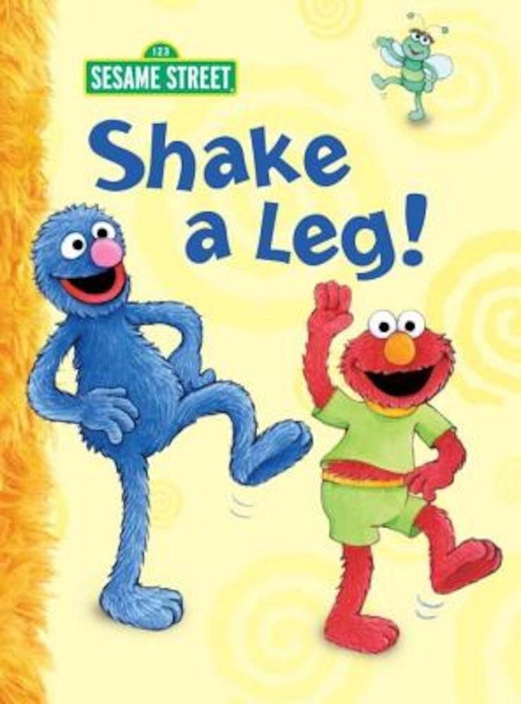 Shake a Leg!, Hardcover