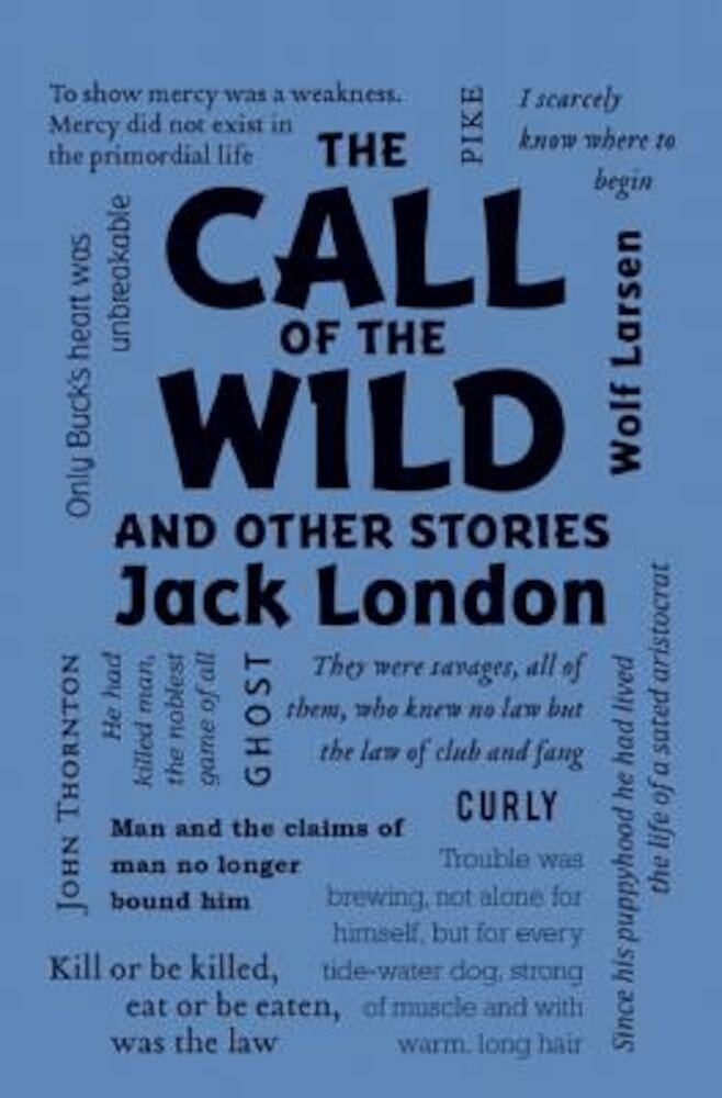 The Call of the Wild and Other Stories, Paperback