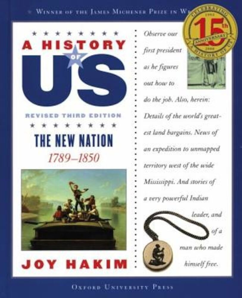 The New Nation, 1789-1850, Paperback