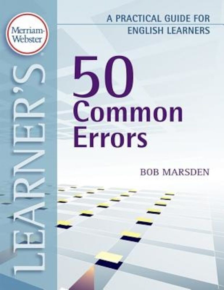50 Common Errors: A Practical Guide for English Learners, Paperback