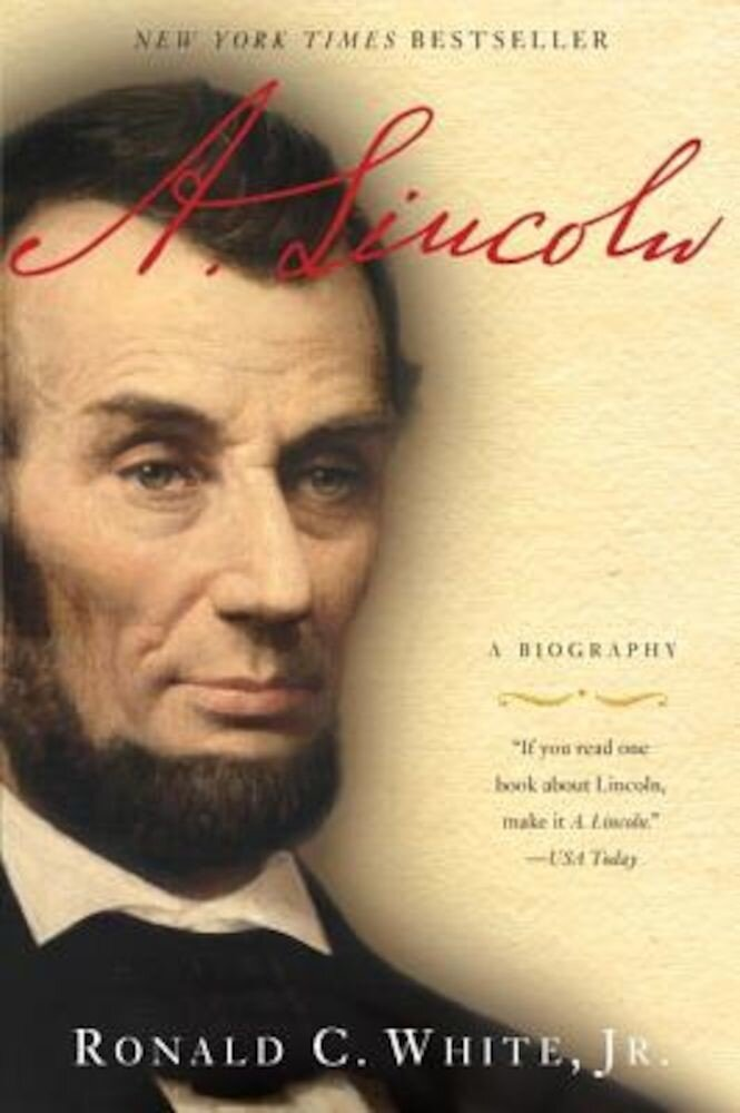 A. Lincoln: A Biography, Paperback