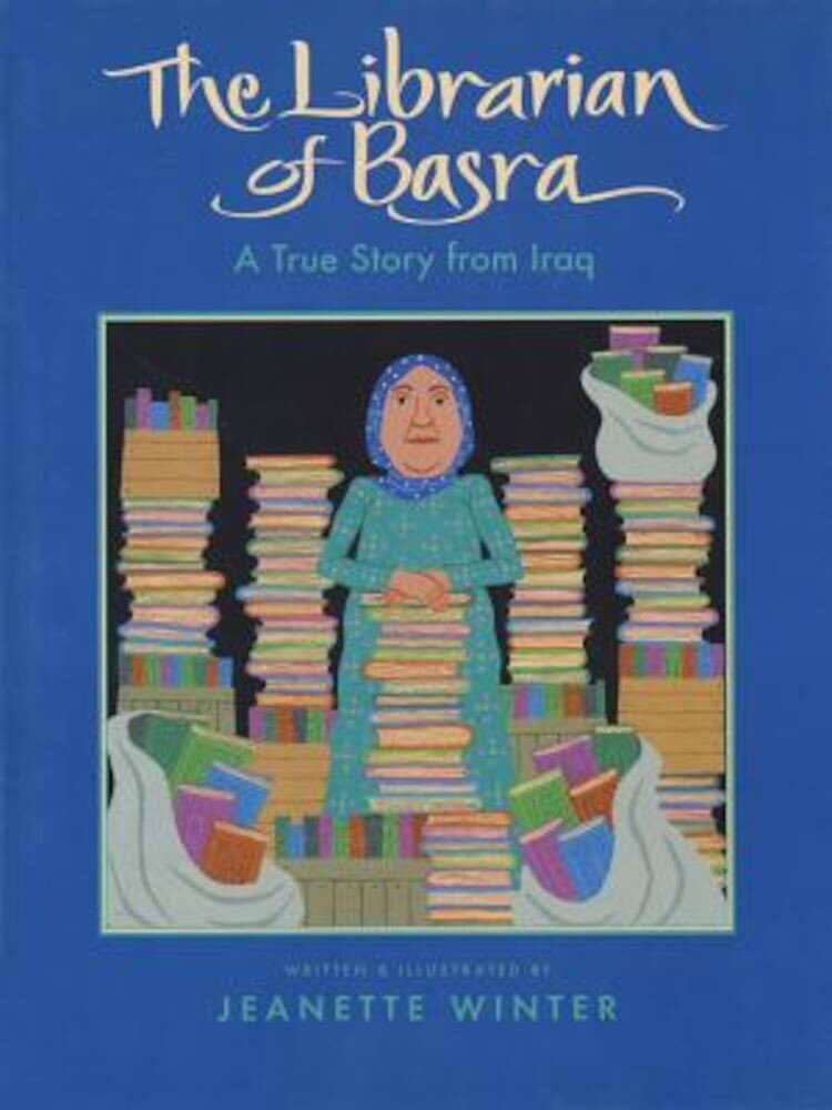 The Librarian of Basra: A True Story from Iraq, Hardcover