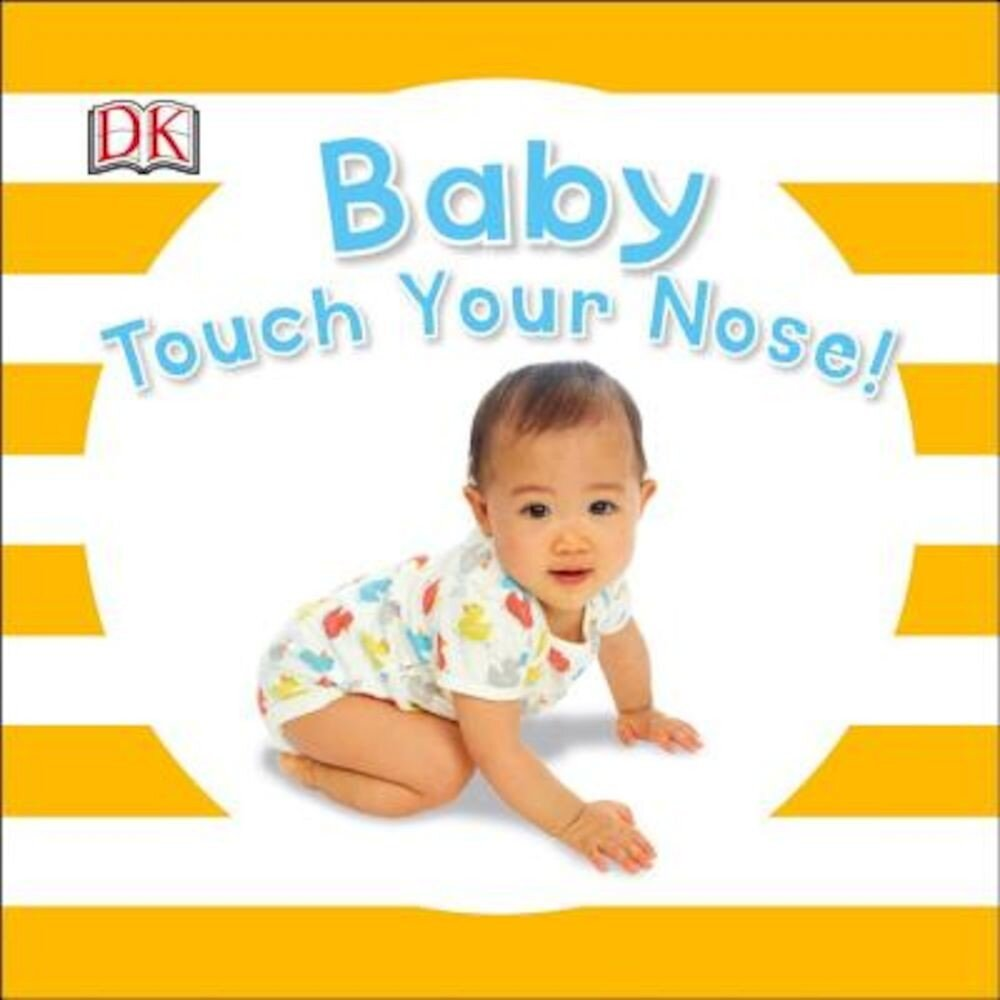 Baby Touch Your Nose, Hardcover