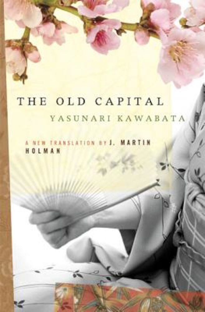 The Old Capital, Paperback