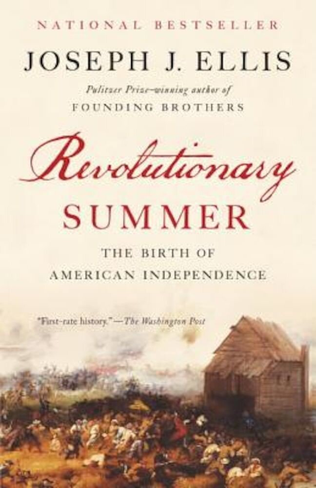 Revolutionary Summer: The Birth of American Independence, Paperback