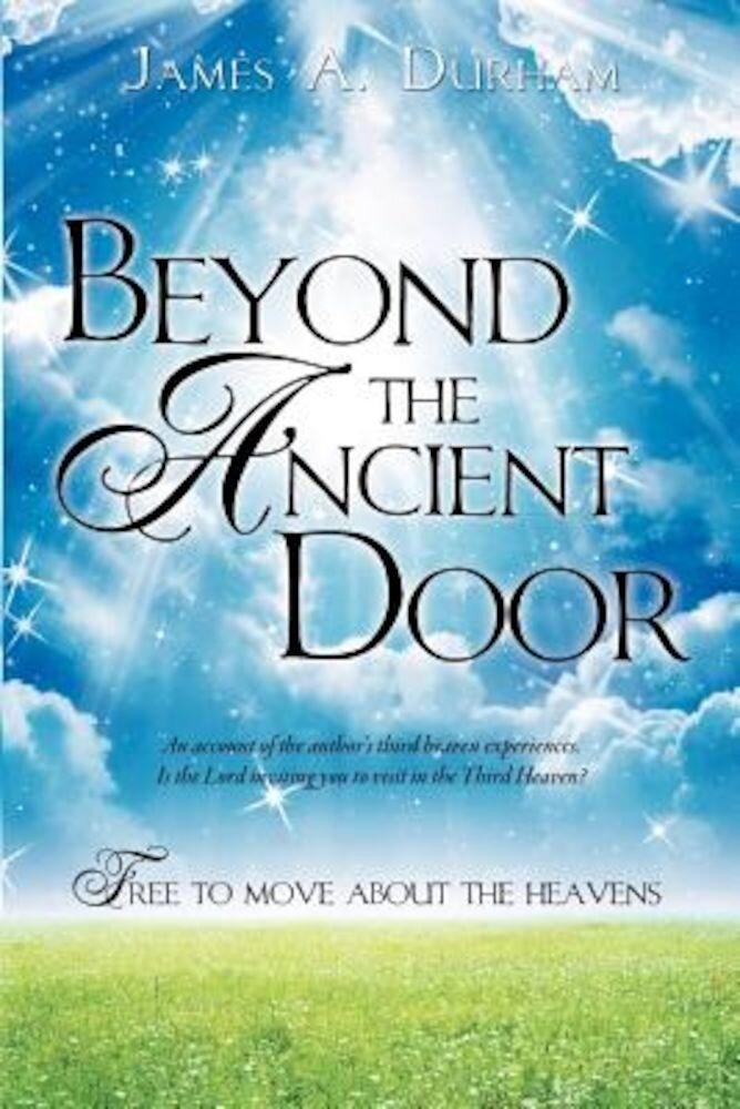Beyond the Ancient Door, Paperback