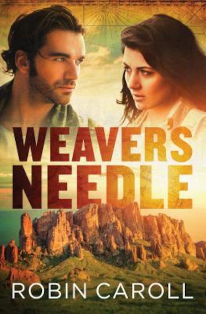Weaver's Needle, Paperback