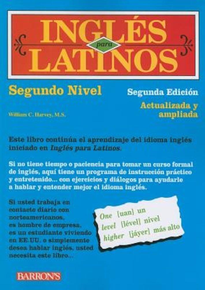Ingles Para Latinos, Nivel Dos, Paperback