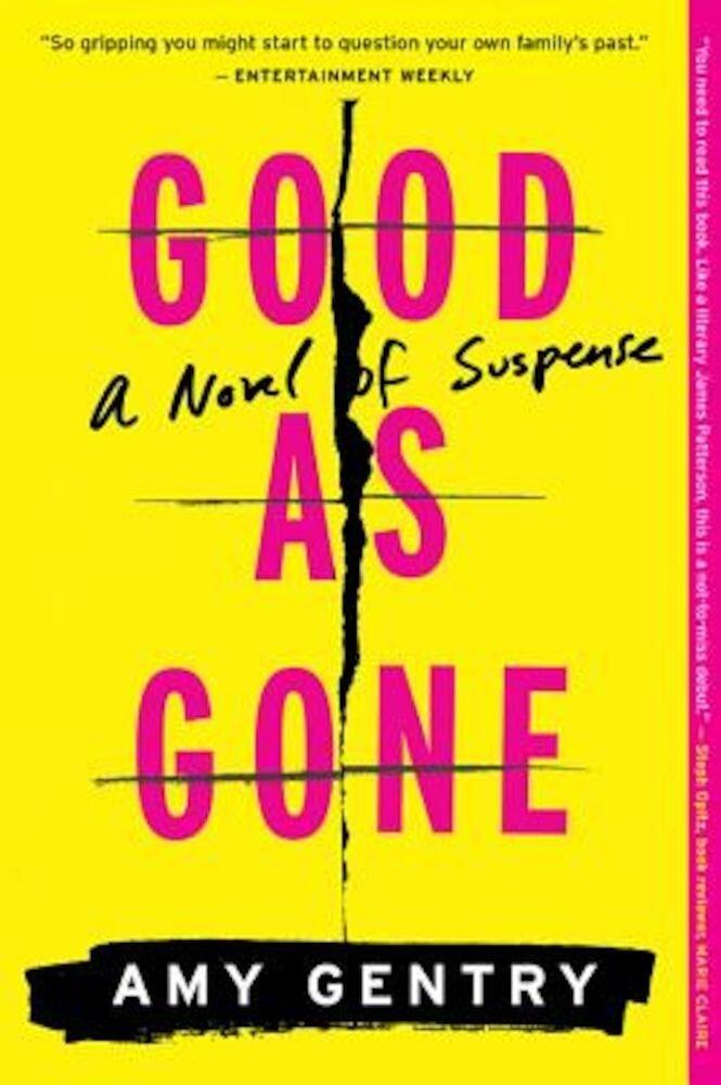 Good as Gone: A Novel of Suspense, Paperback