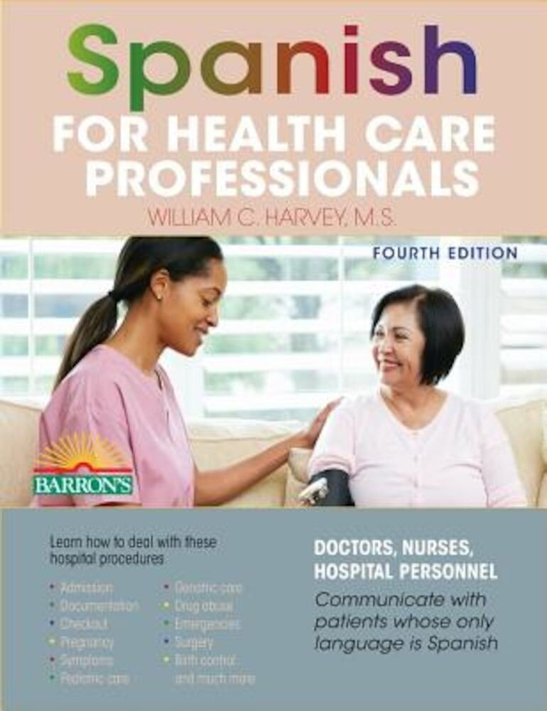 Spanish for Health Care Professionals, Paperback