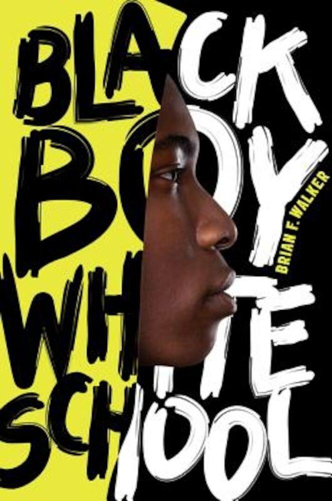 Black Boy White School, Hardcover