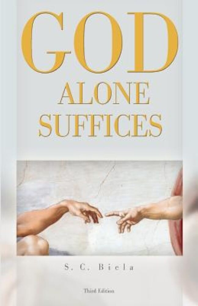 God Alone Suffices, Third Edition, Paperback