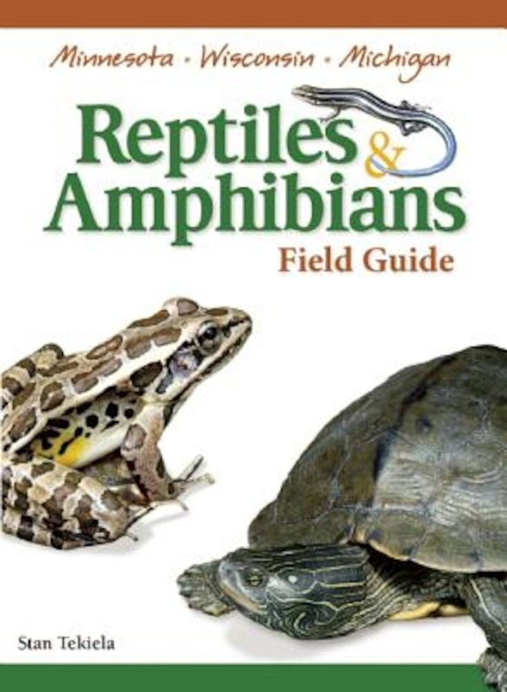 Reptiles & Amphibians of Minnesota, Wisconsin and Michigan Field Guide, Paperback