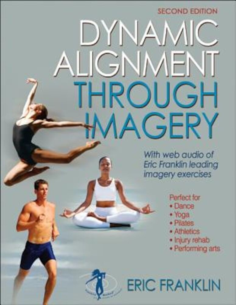Dynamic Alignment Through Imagery - 2nd Edition, Paperback