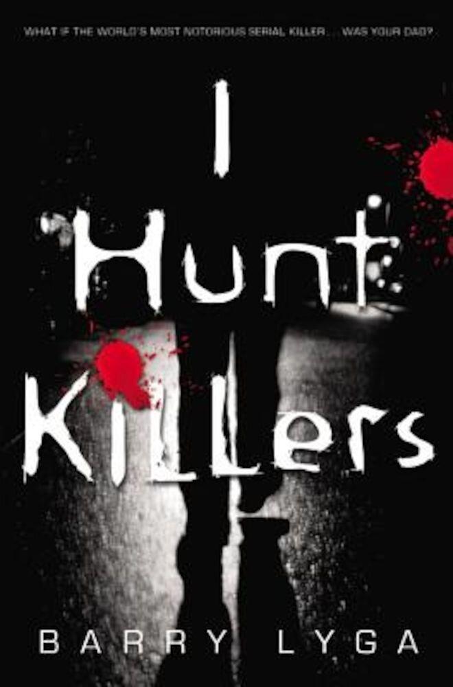 I Hunt Killers, Paperback