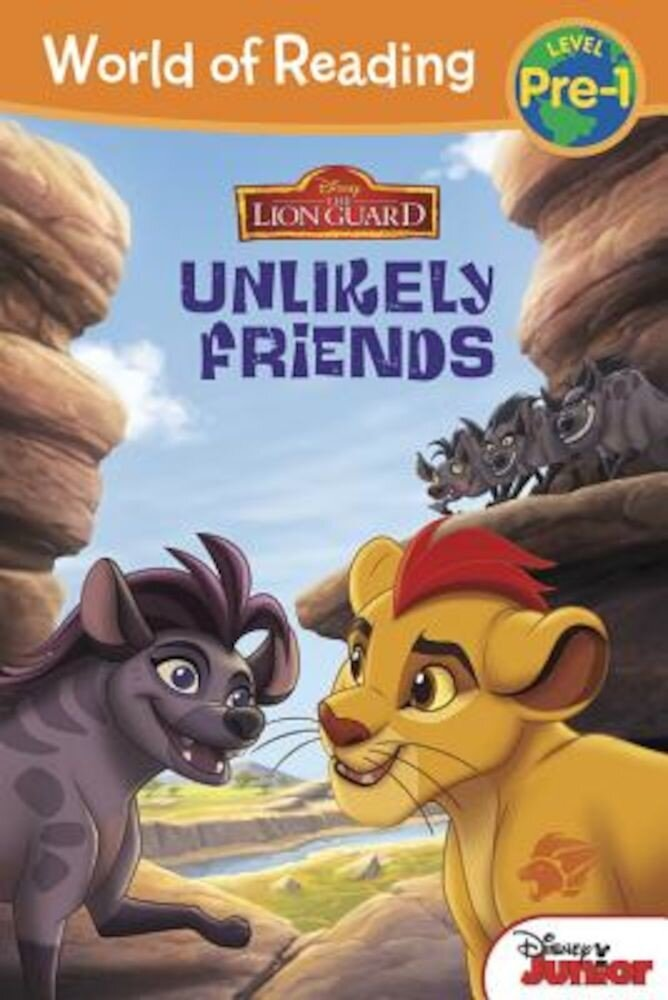 The Lion Guard: Unlikely Friends, Paperback