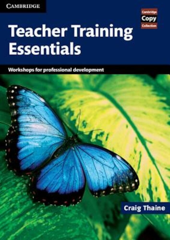 Teacher Training Essentials: Workshops for Professional Development, Paperback