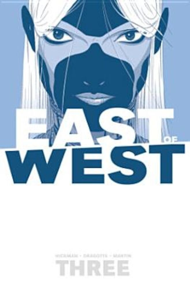 East of West Volume 3: There Is No Us, Paperback
