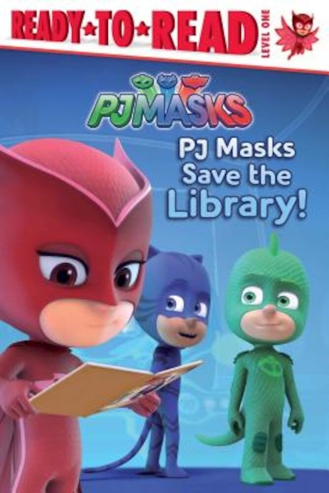 PJ Masks Save the Library!, Hardcover