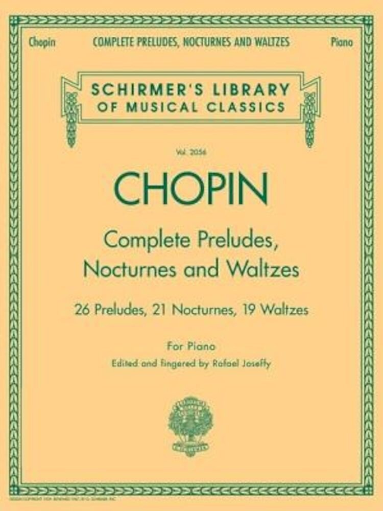 Complete Preludes, Nocturnes and Waltzes: For Piano, Paperback