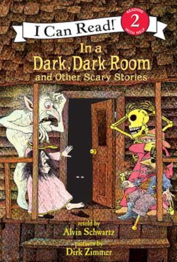 In a Dark, Dark Room and Other Scary Stories, Hardcover