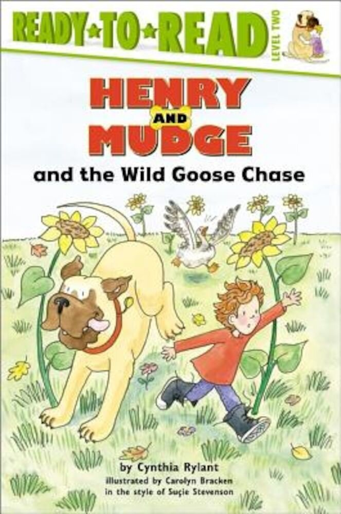 Henry and Mudge and the Wild Goose Chase: The Twenty-Third Book of Their Adventures, Paperback