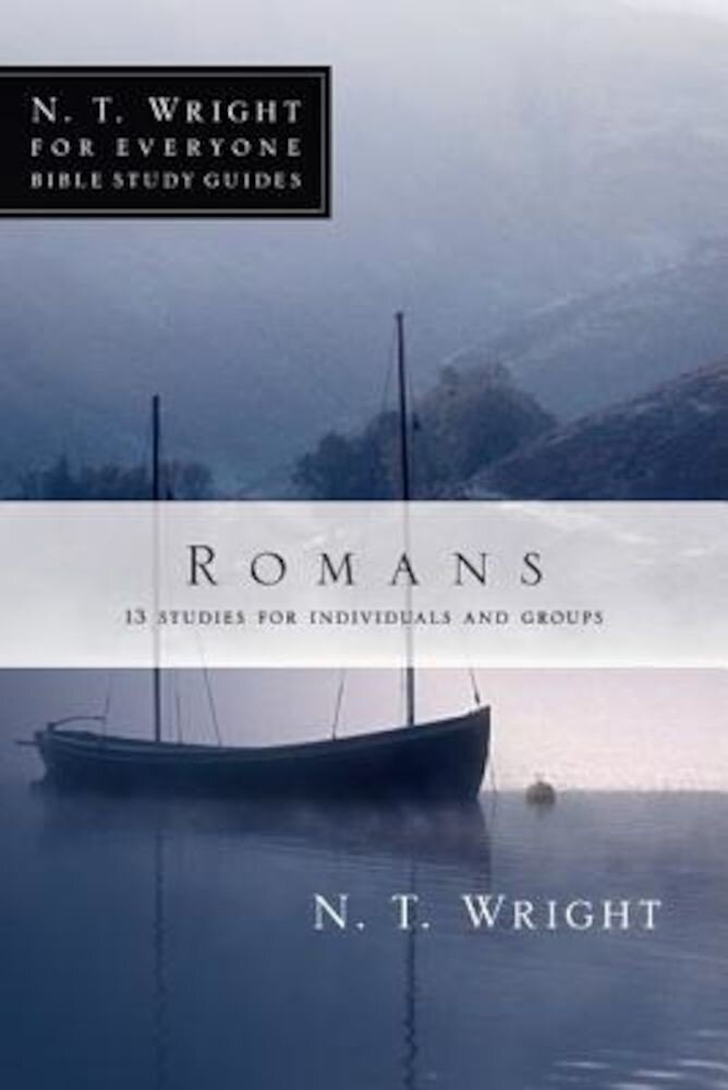 Romans: 18 Studies for Individuals and Groups, Paperback
