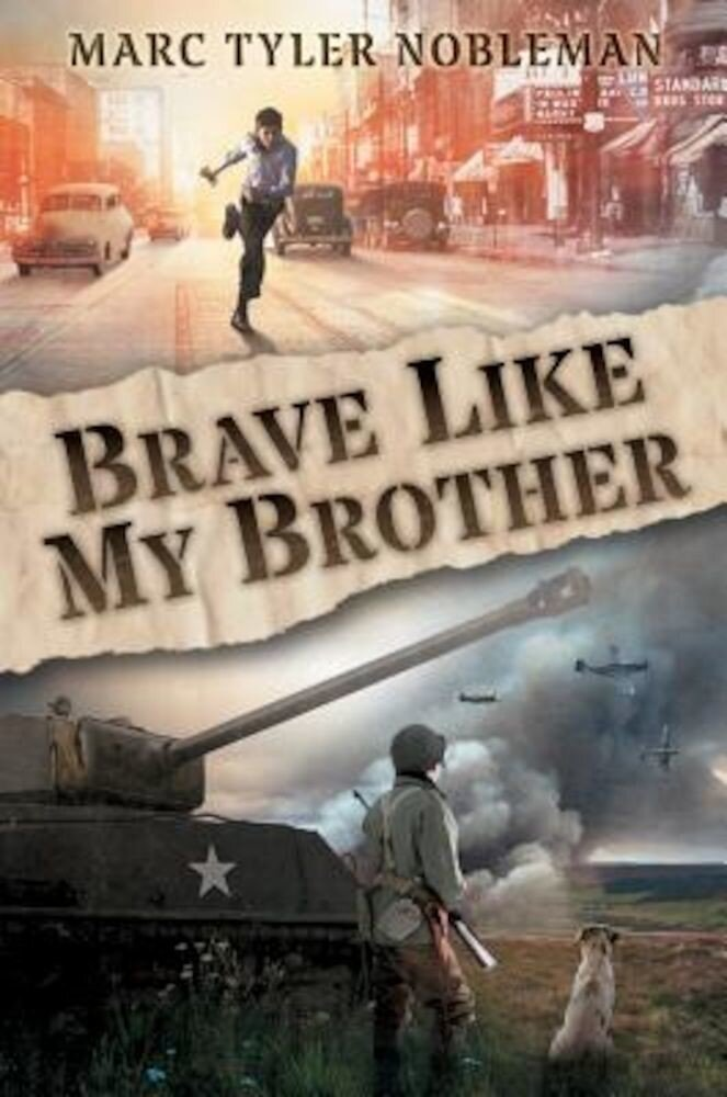 Brave Like My Brother, Hardcover