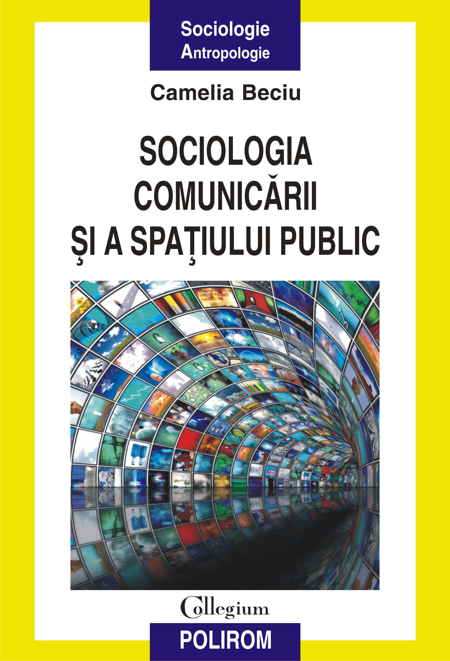 Sociologia comunicarii si a spatiului public (eBook)