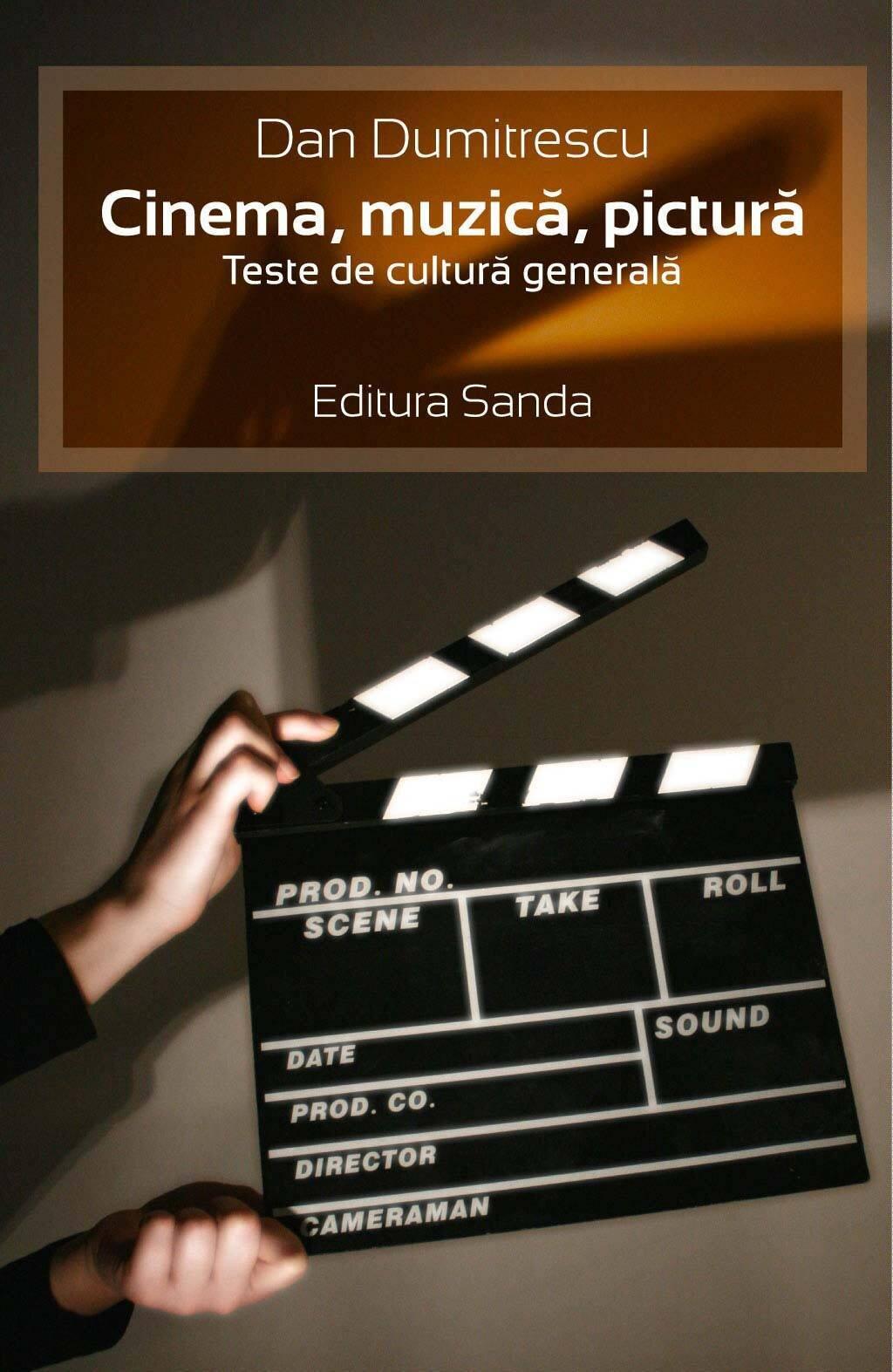 Cinema, muzica, pictura. Teste de cultura generala (eBook)