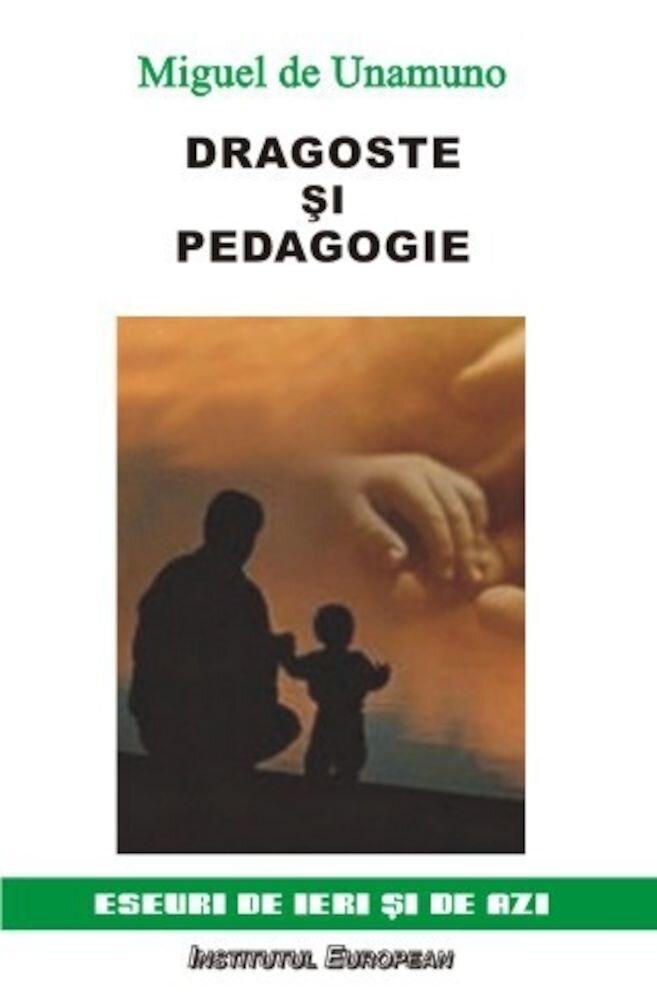 Dragoste si pedagogie