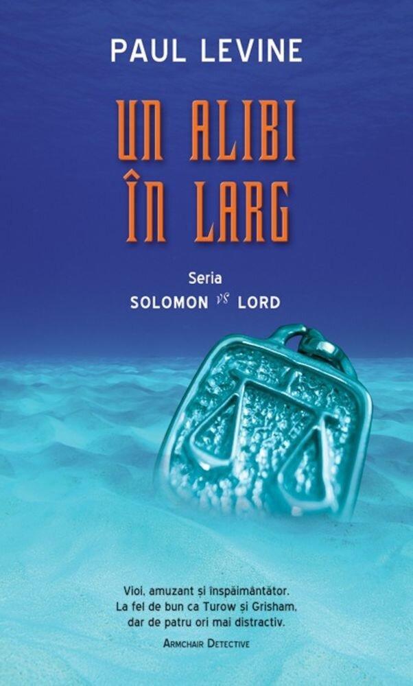 Coperta Carte Un alibi in larg, Solomon vs Lord, Vol. 3