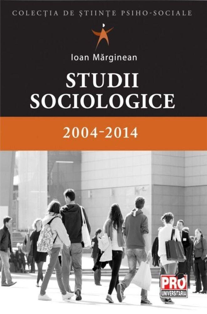 Coperta Carte Studii sociologice 2004-2014