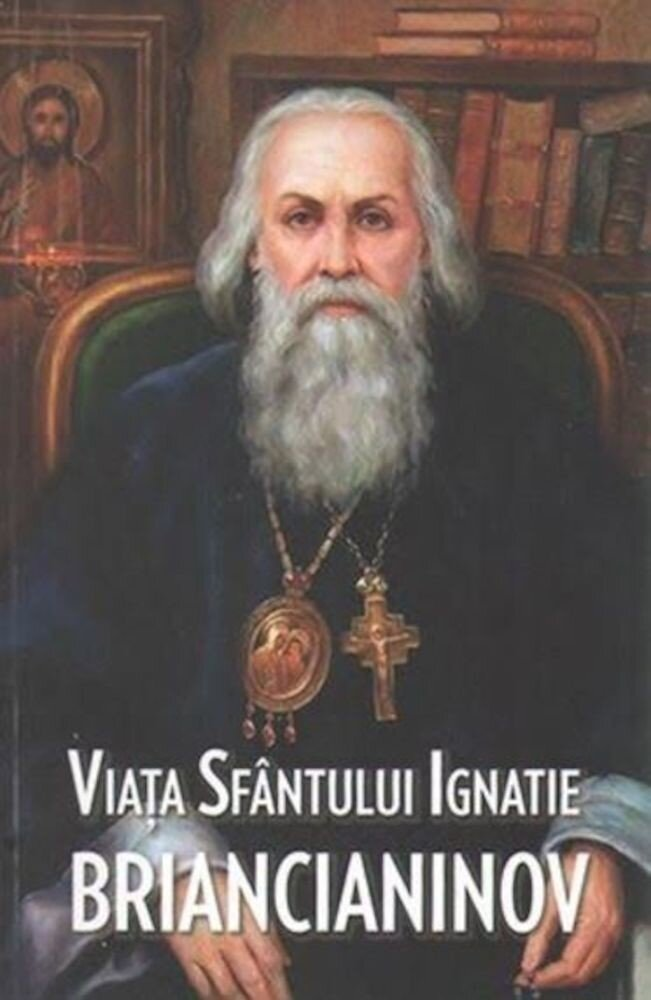Coperta Carte Viata Sfantului Ignatie Briancianinov