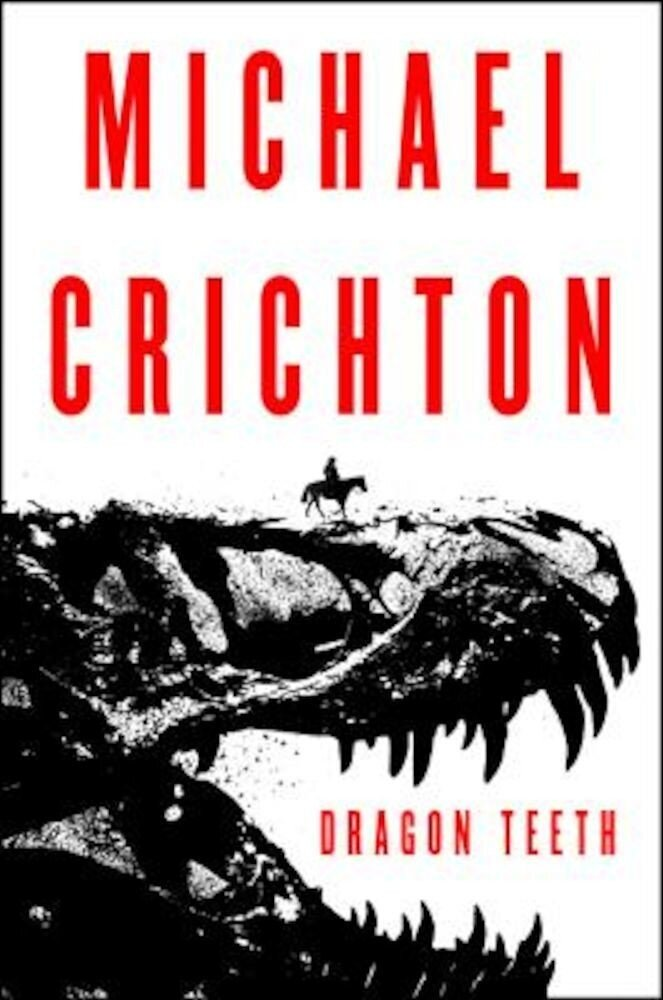 Dragon Teeth, Hardcover
