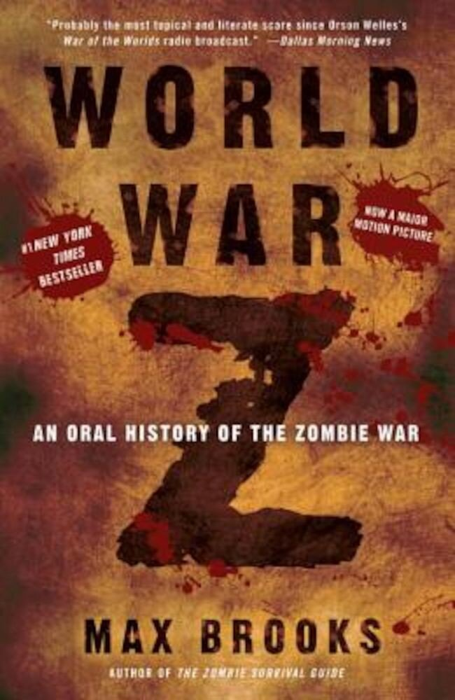 World War Z: An Oral History of the Zombie War, Paperback