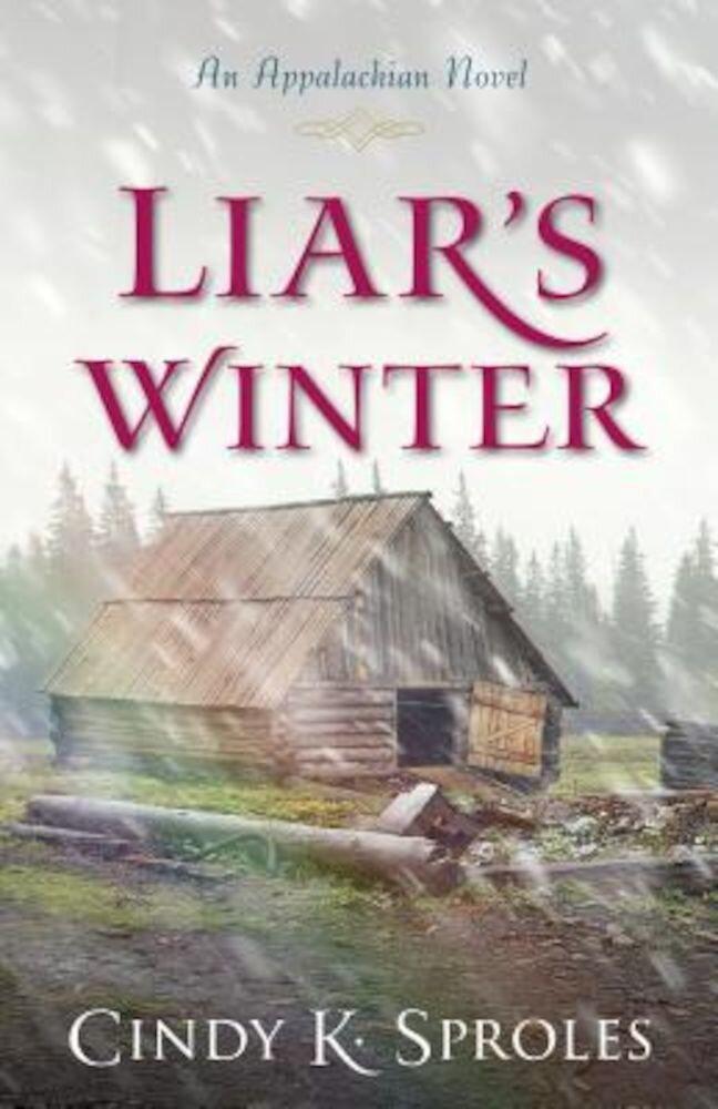 Liar's Winter: An Appalachian Novel, Paperback