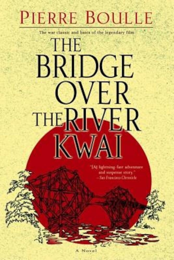 The Bridge Over the River Kwai, Paperback