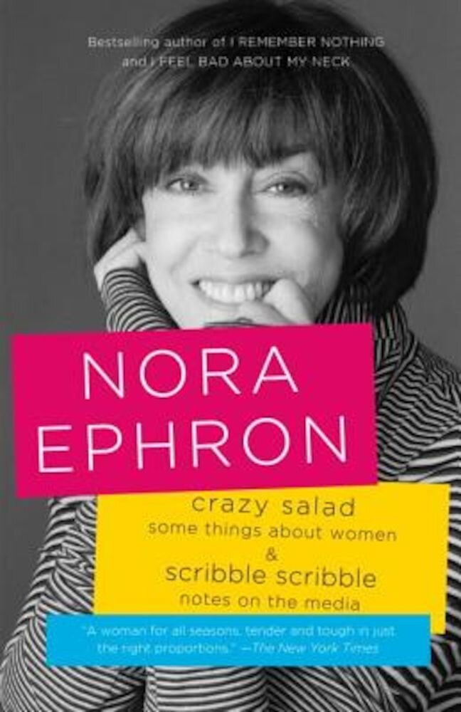 Crazy Salad & Scribble Scribble: Some Things about Women & Notes on the Media, Paperback