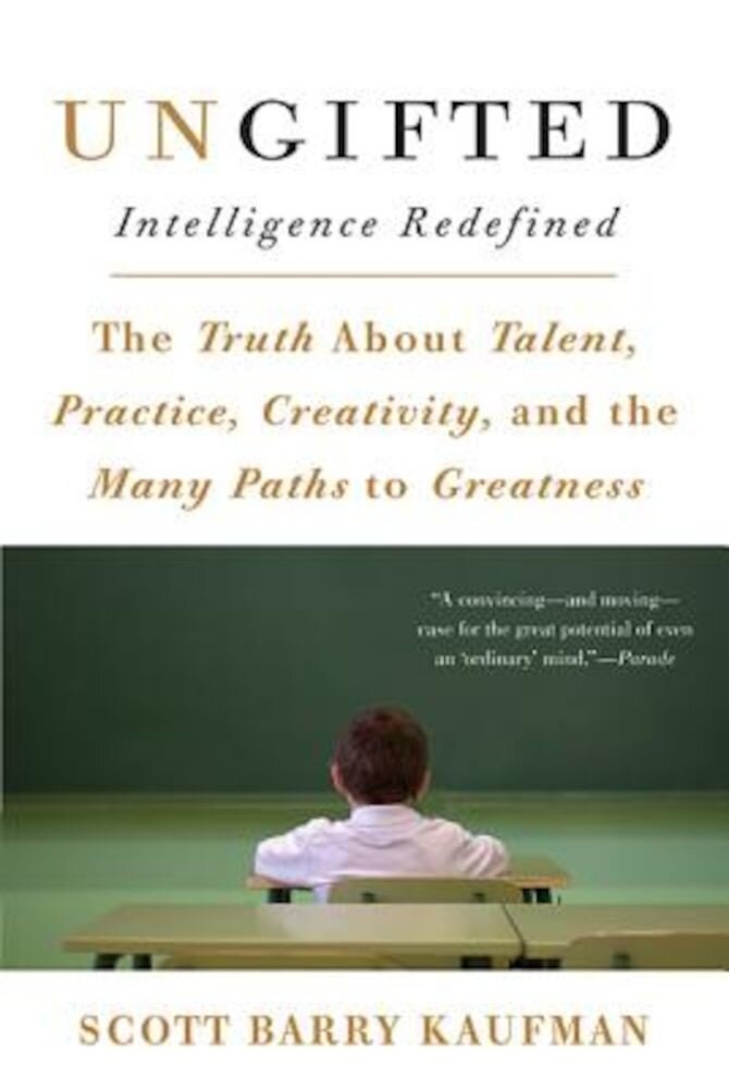 Ungifted: Intelligence Redefined, Paperback