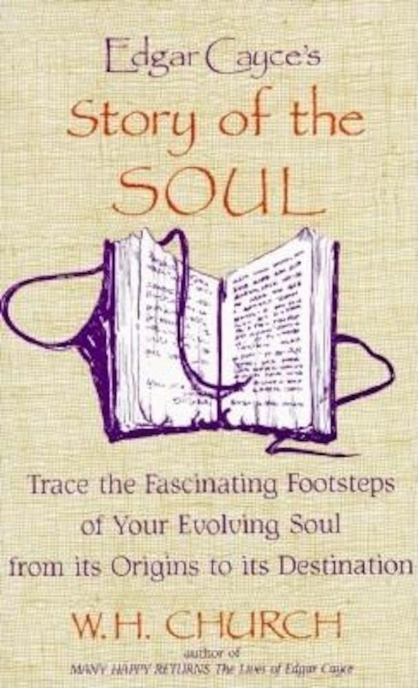 Edgar Cayce's Story of the Soul, Paperback