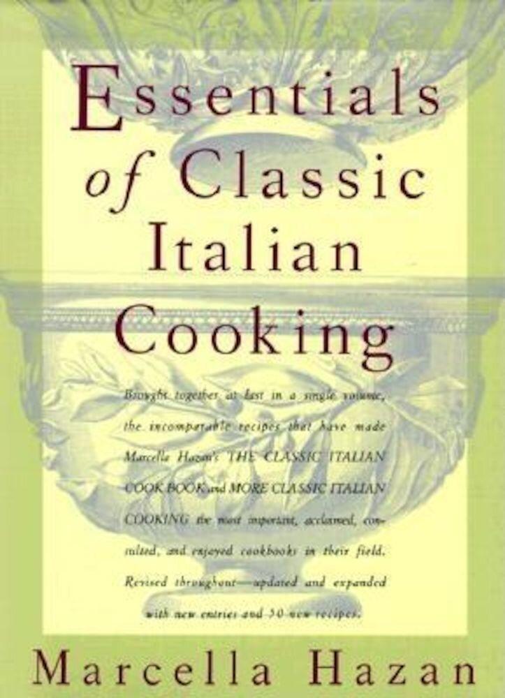 Essentials of Classic Italian Cooking, Hardcover