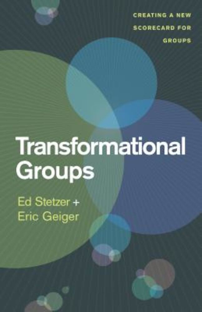 Transformational Groups: Creating a New Scorecard for Groups, Paperback